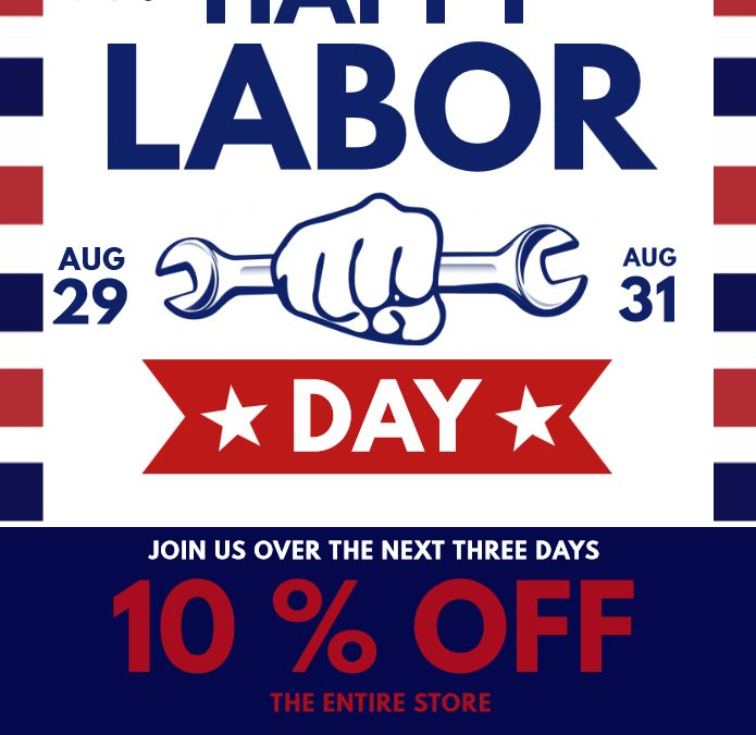 LABOR DAY SALE and HOURS